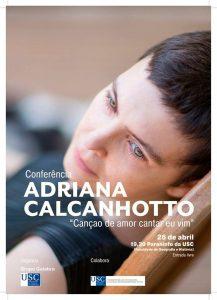 """""""Canção de amor cantar eu vim"""", conferência de Adriana Calcanhotto organizada por Galabra USC"""